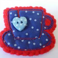 'Time for Tea' teacup brooch- felt and fabric