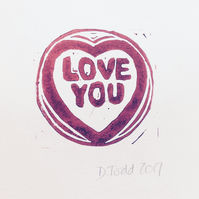 A Valentine's Day 'Love You' Original Hand Pulled Lino Print.