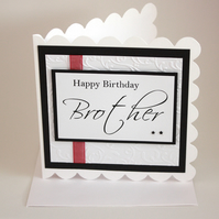 Birthday card - Brother - now reduced