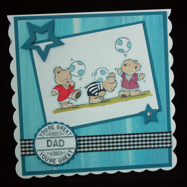 You're great Dad - footballing bears - birthday or father's day