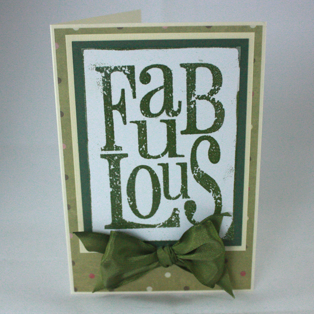 Handmade, any occasion card - Fabulous