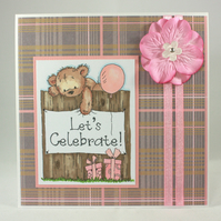 Handmade cute bear greetings card - Let's Celebrate!