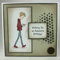 Handmade birthday card for teenage boy - Wishing You an Awesome Birthday