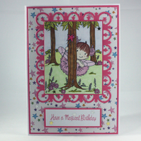 Handmade child's birthday card - fairy in the woods - have a magical birthday