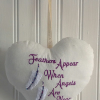 Feathers Appear When Angels Are Near Hanging Heart Decoration
