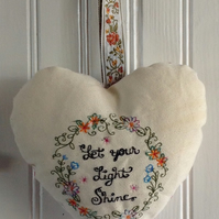 Let Your Light Shine Embroidered Hanging Heart , Floral Embroidered Heart
