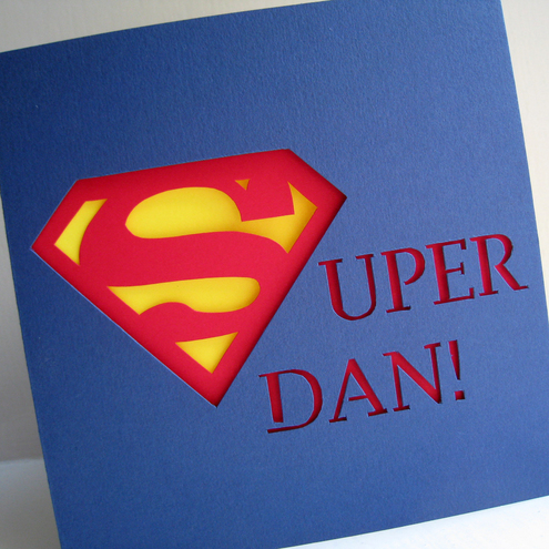 Personalised 'Superman!' Hand Cut Greetings Card