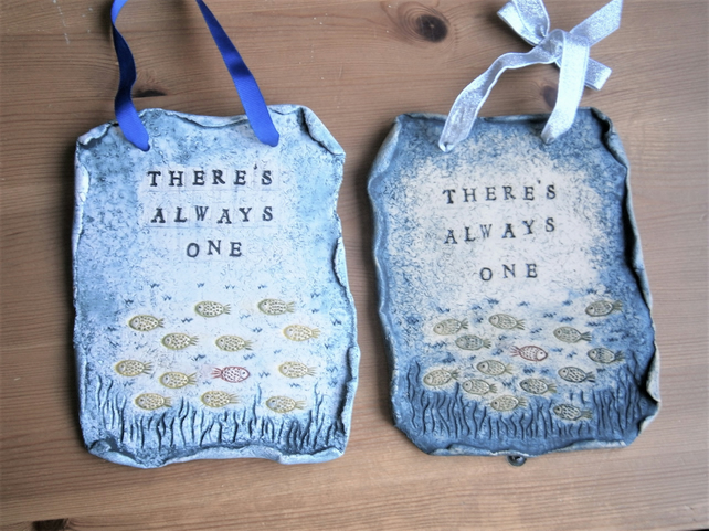 "Custom order for Sarah 'Slippersmum' 2 ceramic wall plaques ""There's Always One"""