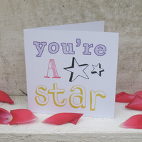 You're a star mini card
