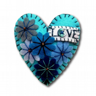 Turquoise or Hot Red LOVE Heart Shape Handmade Felt Brooch For Your Loved One