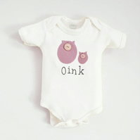 Organic 'Oink'  Bodysuit :   0 up to 18 Months