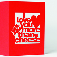 I Love You More Than Cheese Card Papercut Valentine's Day Card
