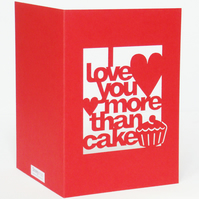 I Love You More Than Cake Red Papercut Valentines Day Card