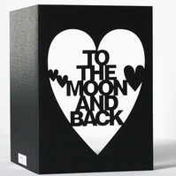 To The Moon And Back Papercut Anniversary Card