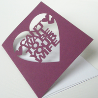 Can't Wait To Be Your Wife Papercut Wedding Card