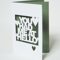You Had Me At Hello Hand Cut Card
