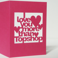 Hand Cut Personalised 'I Love You More Than..' Card