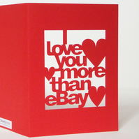I Love You More Than eBay Red Cut Out Card