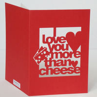 I Love You More Than Cheese Card Cut Out Card