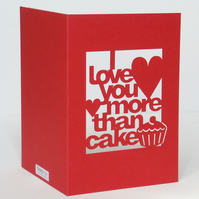 I Love You More Than Cake Red Cut Out Card