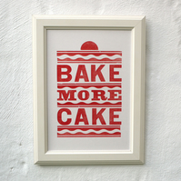 Bake More Cake Letterpress Print Red