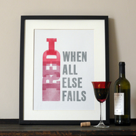 Red Wine. When all else fails Letterpress poster print