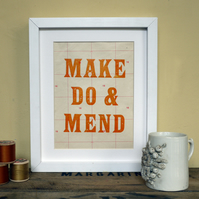 Letterpress Make Do & Mend Limited Edition Print Orange