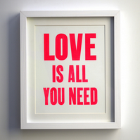 Love is all you need! Letterpress Print