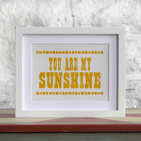 Yellow You Are My Sunshine Poster Card or small print 8x6