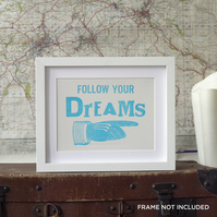 Follow Your Dreams! Letterpress Poster Card small print sky blue