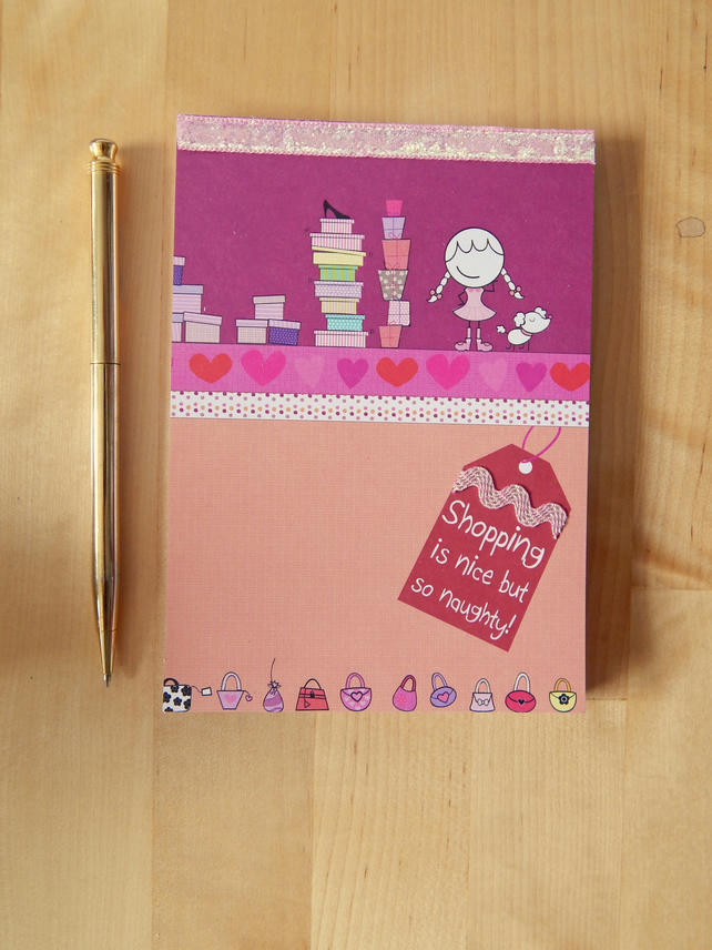 "Shopping Notebook - A6 Notepad with ""Shopping is Nice"" design Gift for Teenager"