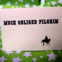 """Much Obliged Pilgrim"" thank you card"