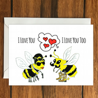 I love you Bees romantic greeting card A6, anniversary or valentine's day