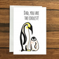 Dad, you are the Coolest! Penguins Father's Day greeting card A6