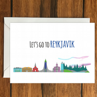 Lets Go To Reykjavik holiday greeting card A6