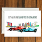 Let's go to the Grand Prix in Singapore greeting card A6