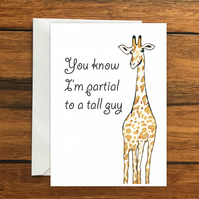 You know I'm partial to a tall guy blank greeting card A6