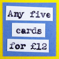 Any five cards from my shop!