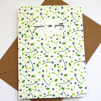 You're so pretty pattern card