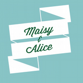 Maisy and Alice