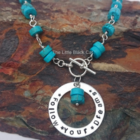 Turquoise Wired Gemstone Necklace with 'Follow Your Dreams' Pendant