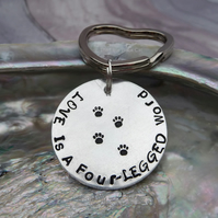 'Love Is A Four-Legged Word' Hand Stamped Keyring