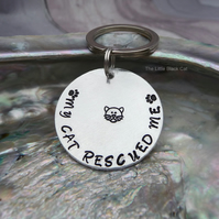 'My Cat Rescued Me' Hand Stamped Keyring