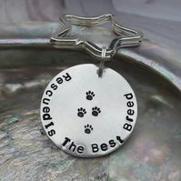 'Rescued Is The Best Breed' Hand Stamped Keyring