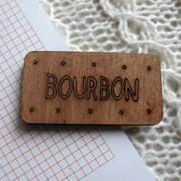 Wooden Bourbon Biscuit Brooch