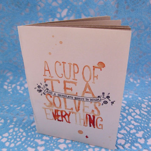 A Cup of Tea Solves Everything - Notebook