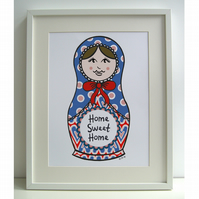 A3 Russian Doll 'Home Sweet Home' Print  ( Unframed )