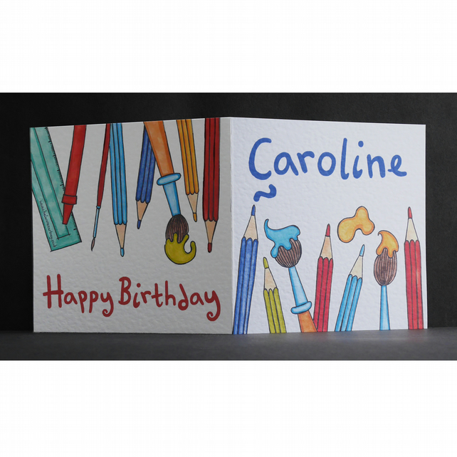 Personalised Birthday Card with pencils, Artist's Birthday Card, Arty Card.
