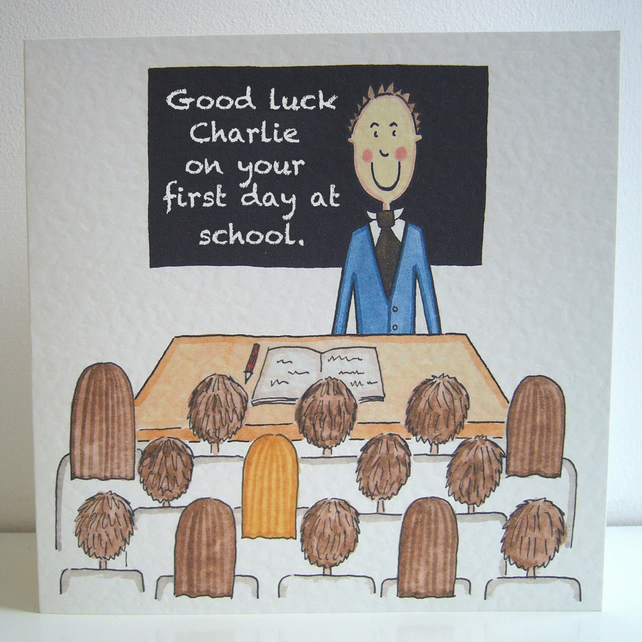 First day at school card ( Personalised )