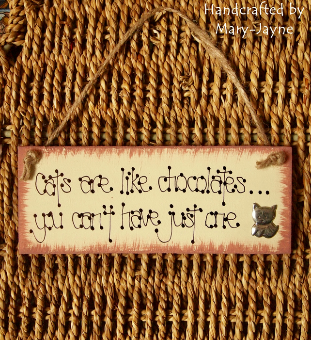"Shabby Sign ""Cats are like Chocolates"" Wooden Gift Plaque Humour Chic CUTE Pets"
